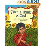 Then I Think of God, by Martha Whitmore Hickman