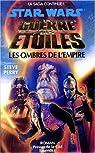 Star Wars, Tome 11 : Les ombres de l'Empire