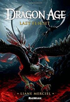 Dragon Age: Last Flight by Liane Merciel| wearewordnerds.com