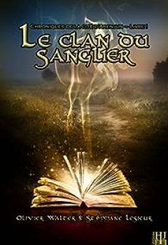 Livres Couvertures de Le Clan Du Sanglier : Chroniques De La Cité D'Arenjun   Livre I