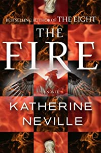 "Cover of ""The Fire: A Novel"""