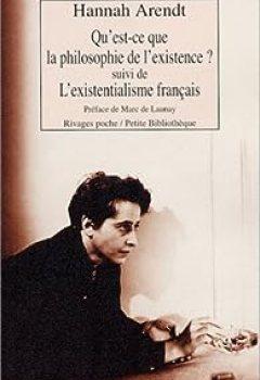 Livres Couvertures de Qu'est Ce Que La Philosophie De L'existence ? Suivi De 'L'Existentialisme Français'