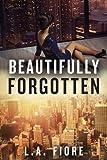 Beautifully Forgotten (Beautifully Damaged series)
