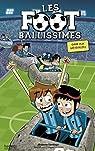 Les Footballissimes, tome 9 : Gare aux météorites