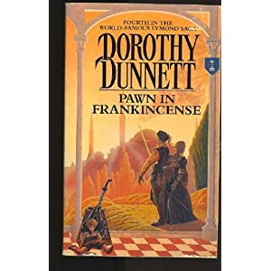 Pawn in Frankincense, by Dorothy Dunnett