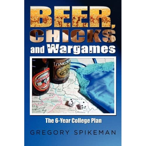 Beer Chicks and Wargames by Spikeman