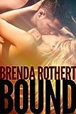 Bound (Fire on Ice)