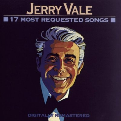 17 Most Requested Songs by Jerry Vale, Mr. Media Interviews