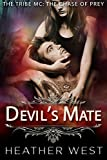 Devil's Mate: The Tribe MC: Chase of Prey (The Tribe MC:Chase of Prey Book 1)