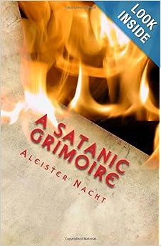 Aleister Nacht - A Satanic Grimoire