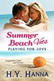 Summer Beach Vets: Playing for Love: (A sweet clean small town beach romance set Down Under) ~ Book 1 (Summer Beach Romance series)