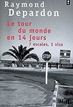 Livres Couvertures de Le Tour Du Monde En 14 Jours : 7 Escales, 1 Visa