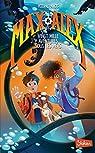 Max & Alex, tome 1 : Vingt mille aventures sous les mers