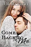 Come Back To Me, A New Adult Romance