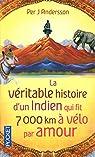 La véritable histoire d'un Indien qui fit 7000 km à vélo par amour
