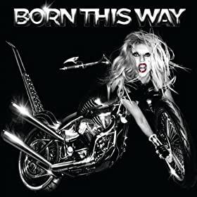 Bargain Alert! Born This Way (Album) by Lady Gaga only $0.99 until Monday!