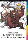 La Fameuse Invasion de la Sicile par les ours