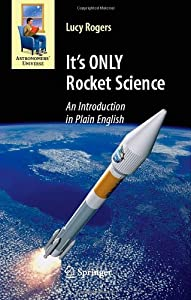 "Cover of ""It's ONLY Rocket Science: An In..."