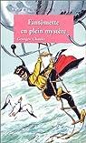 Fantômette, tome 39 : Fantômette en plein mystère