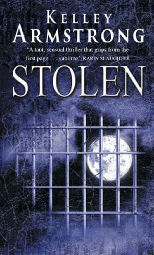 Cover of Stolen by Kelley Armstrong