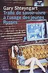 Traité de savoir-vivre à l'usage des jeunes Russes