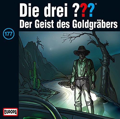 Die drei ??? (177) Der Geist des Goldgräbers - Europa 2015