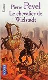 La Trilogie de Wielstadt, tome 3 : Le Chevalier de Wielstadt