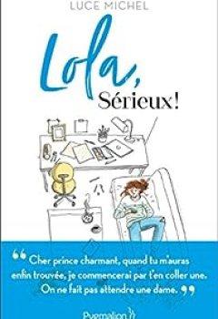 Livres Couvertures de Lola, Sérieux !