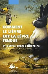 """Résultat de recherche d'images pour """"comment le lièvre et la lèvre fendue et autres contes tibétains"""""""