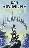 Les voyages d'Endymion, tome 2 : Endymion 2