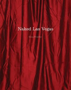 Naked Las Vegas by Greg Friedler