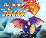 The Honk of Zagonk