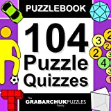 104 Puzzle Quizzes (Interactive Puzzlebook for E-readers)