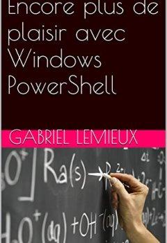 Livres Couvertures de Encore plus de plaisir avec Windows PowerShell