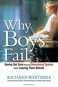 "Cover of ""Why Boys Fail: Saving Our Sons ..."