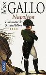 Napoléon, tome 4 : L'Immortel de Sainte-Hélène, 1812-1821