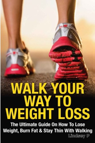 Walk Your Way To Weight  Loss