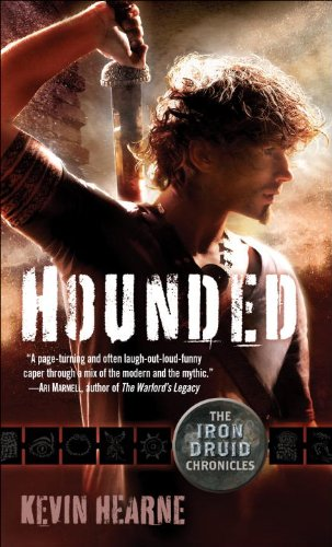 Hounded (Iron Druid Chronicles #1) by Kevin Hearne