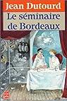 Le séminaire de Bordeaux