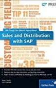 Sales and Distribution with SAP: 100 Things You Should Know About...SAP SD by Matt Chudy Luis Castedo(2012-03-28)