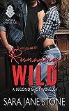 Running Wild: A Second Shot Novella