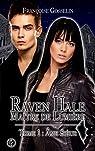 Raven Hale, tome 1 : Âme Soeur