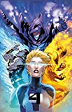 Fantastic Four Volume 4: The End is Fourever
