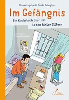 Buchdeckel von Im Gefängnis: Ein Kinderbuch über das Leben hinter Gittern