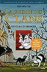 La guerre des clans - Le destin de Nuage de Jais, tome 2 : Un clan en danger