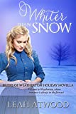 Whiter Than Snow (Brides of Weatherton)