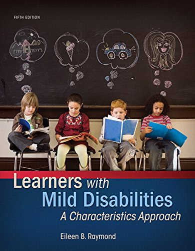 133827119 – Learners with Mild Disabilities: A Characteristics Approach, Enhanced Pearson eText with Loose-Leaf Version — Access Card Package (5th Edition) (What's New in Special Education)