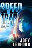 Speed Trap (The Cal Bocock Adventures Book 1)