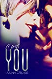 It Was You (Abby & West #1)
