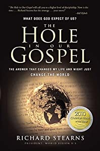 "Cover of ""The Hole in Our Gospel: What do..."